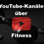 Interessante YouTube-Kanäle über Fitness